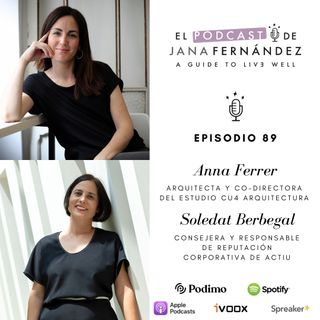 Espacios saludables que cuidan de nuestro bienestar, con Anna Ferrer y Soledat Berbegal