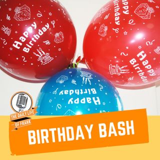 Episode 63: Birthday Bash