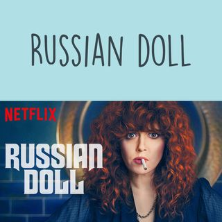 Russian Doll - Episodio 2
