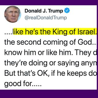 Episode 699   Trump: King of Israel?    No Flu Vaccines for Immigrants   2020 Primary Pettiness