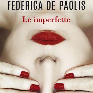 """Federica de Paolis """"Le imperfette"""""""