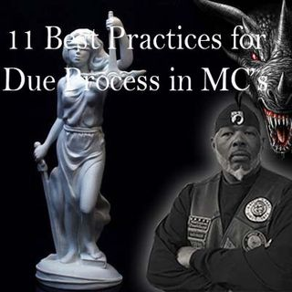 11 Best Practices for Due Process in the Motorcycle Club