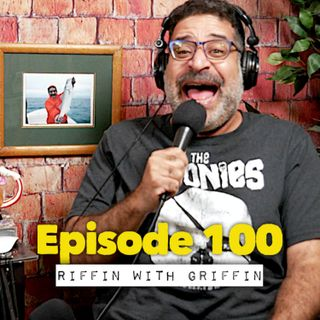 Episode 100: It's Rachel Time Riffin With Griffin