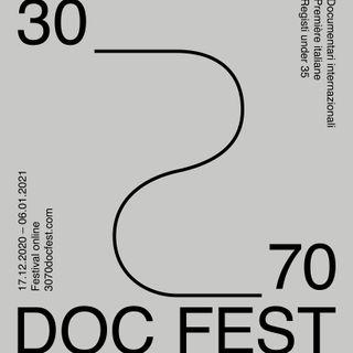 30__70  DOC FEST, dal 17 dicembre i documentari più belli del mondo! Online...