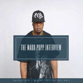 The Madd Pupp Interview.
