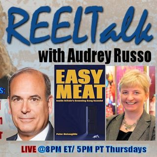 REELTalk: Dr. Steven Bucci of Heritage FDN, Broadway Critic Lauren Yarger and from the UK, author of Easy Meat, Peter McLoughlin