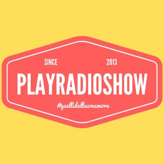 PlayRadioShow - Puntata 8