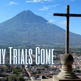 Why Trials Come