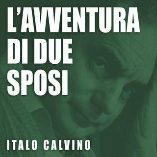 L'AVVENTURA DI DUE SPOSI, racconto di Italo Calvino - AUDIOLIBRO integrale