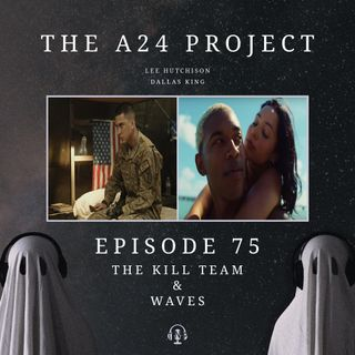 75 - The Kill Team & Waves