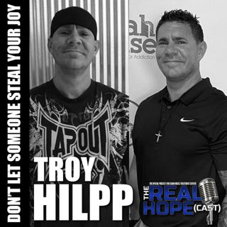Don't Let Someone Steal Your Joy (Troy Hilpp)