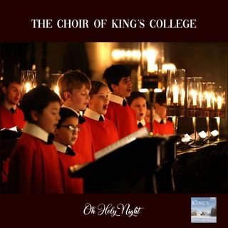 The Choir of King's College - Cambridge sings on Christmas Eve | Christmas Concert | Church Choirs | Christmas Night | Live from Cambridge