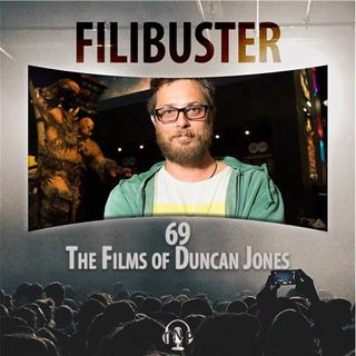 69 - The Films of Duncan Jones