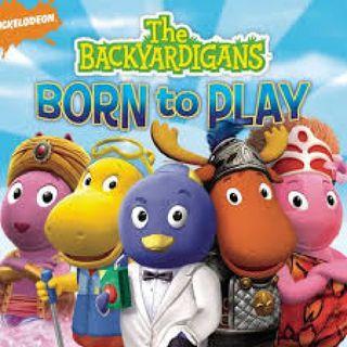 The Backyardigans - Born To Play