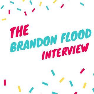 The Brandon Flood Interview.