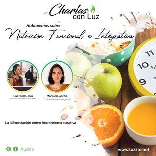 Charlas con Luz - Ep 6 Nutrición Funcional e Integrativa