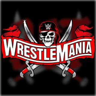 WrestleMania 37 Preview - April 9, 2021