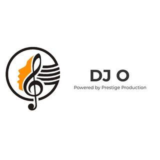 DJ O   Powered by Prestige Production #1