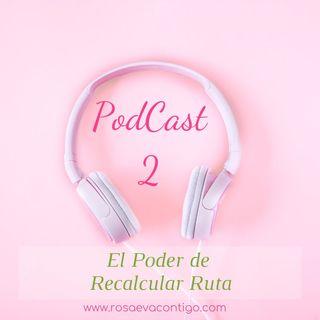 AudioTip 2 🌸 El Poder de Recalcular Ruta