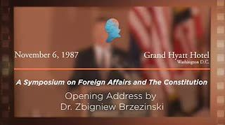 Opening Address by Dr. Zbigniew Brzezinski [Archive Collection]