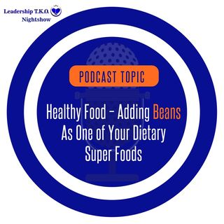 Healthy Food - The Power of Beans (PLUS bonus recipes) | Lakeisha McKnight | Fitness Friday