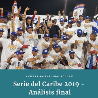 Serie del Caribe 2019 - Análisis final