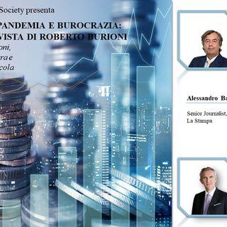 Economia, pandemia e burocrazia: il punto di vista di Roberto Burioni