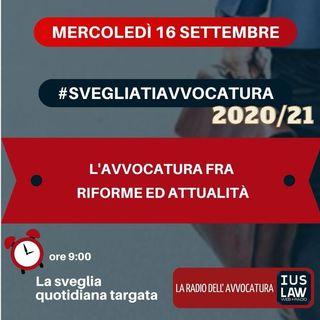 L'AVVOCATURA FRA RIFORME ED ATTUALITÀ – #SVEGLIATIAVVOCATURA