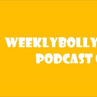 WeeklyBollywood Podcast 01
