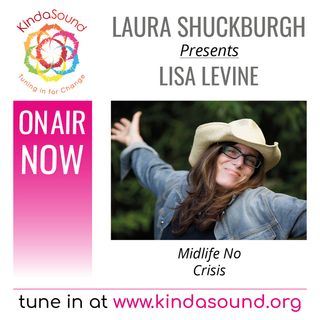 Lisa Levine: Midlife No Crisis (Marvellous Midlife with Laura Shuckburgh)