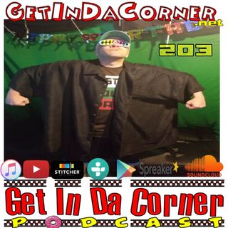 Mish is on his way!?!?! - Get In Da Corner podcast 203