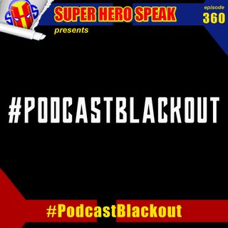 #360: #PodcastBlackout