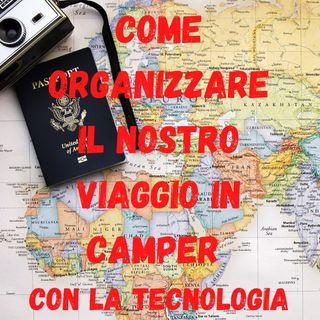 Come Organizzare il nostro Viaggio in Camper con la Tecnologia