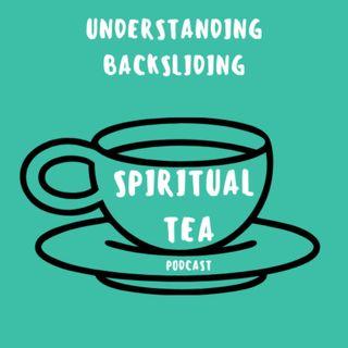 032 Understanding Backsliding
