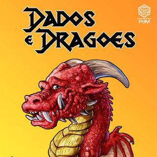 Dados e Dragões - Uma introdução ao RPG