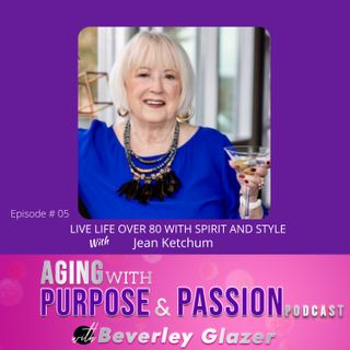 Live Life Over 80 With Spirit And Style!