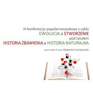1. WPROWADZENIE do konferencji HISTORIA ZBAWIENIA a HISTORIA NATURALNA