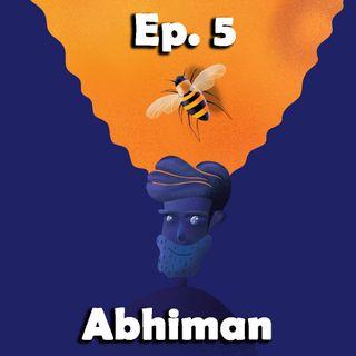 5° viaggio nelle emozioni intraducibili. Abhiman