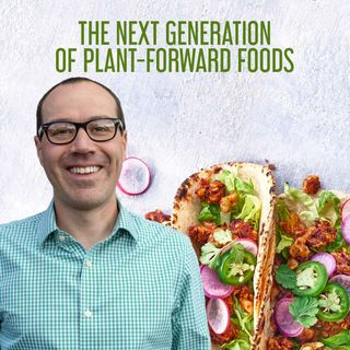 The Next Generation of Plant-Forward Foods | Keith Seiz