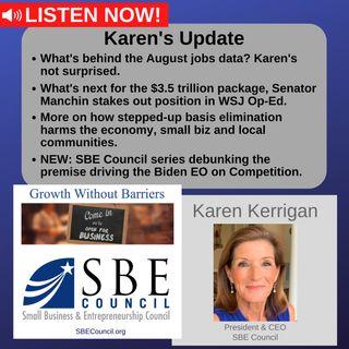 August jobs data;  $3.5 trillion spending bill & Senator Manchin's WSJ op-ed opposing the bill; more on step-up basis elimination.
