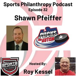 EP33: Shawn Pfeiffer, Pucks for Autism