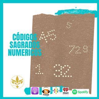 EP: 08 HABLEMOS DE CÓDIGOS SAGRADOS💕  ¿QUE SON LOS CÓDIGOS SAGRADOS NUMÉRICOS?