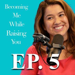 Sara Belmonte on Episode 5 of Becoming Me While Raising You
