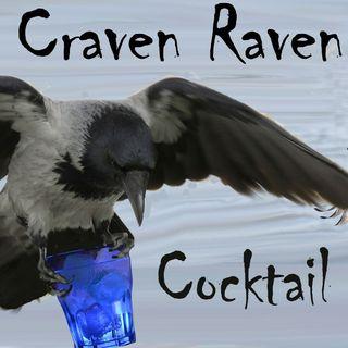 Craven Raven Cocktail Party - Big Blend Radio Happy Hour