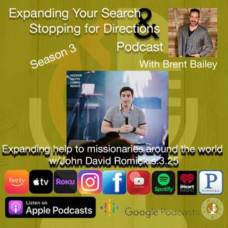 Expanding Help to Missionaries Around the World w/John David Romick s3.25