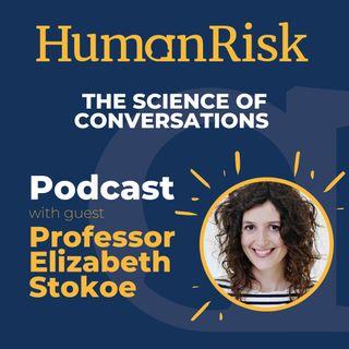 Professor Elizabeth Stokoe on The Science of Conversations