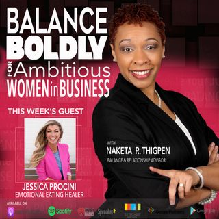 Health is Wealth (and) Balance Featuring Jessica Procini