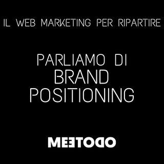 Il Brand Positioning, impariamo a differenziarci dai competitor