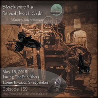 Losing The Publishers Home Invasion Sweepstakes - Blackbird9 Podcast