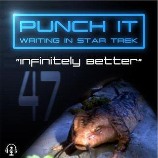 Punch It 47 - Infinitely Better
